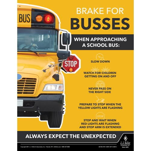 Brake For Busses When Approaching School Busses - Transportation Safety Poster (017700)