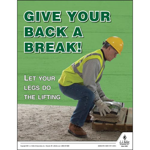 Give Your Back A Break - Workplace Safety Training Poster (017726)