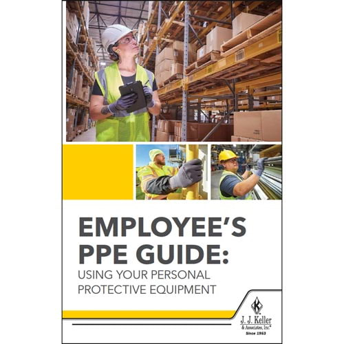 Employee's PPE Guide: Using Your Personal Protective Equipment Handbook for Employees (017811)