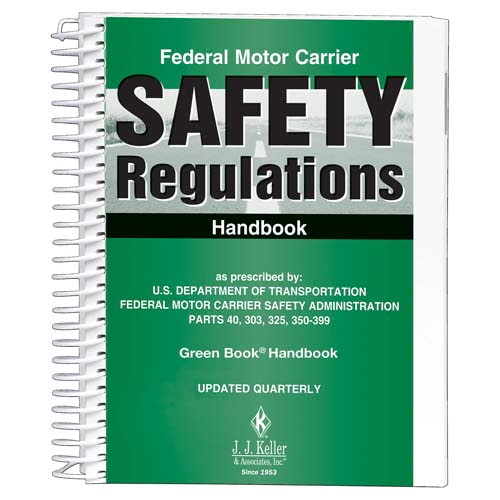 Federal Motor Carrier Safety Regulations Handbook Green Book