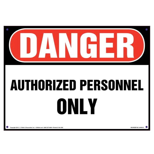 Danger: Authorized Personnel Only Sign - OSHA (09815)