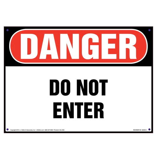 Danger: Do Not Enter Sign - OSHA (09817)