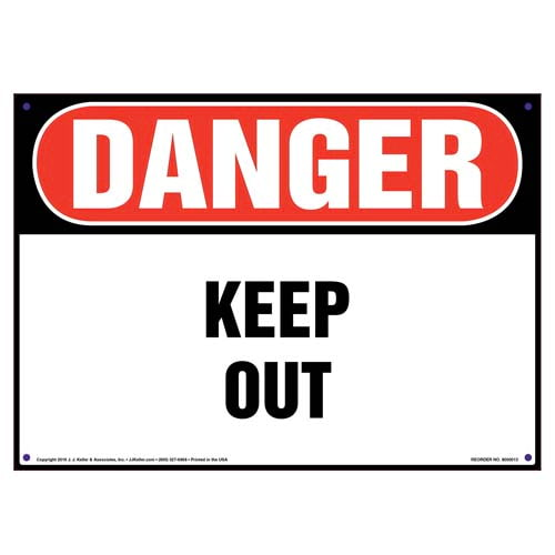 Danger: Keep Out Sign - OSHA (09818)