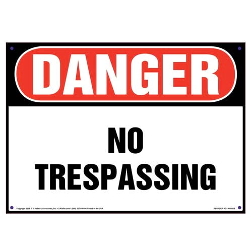 Danger: No Trespassing Sign - OSHA (09819)
