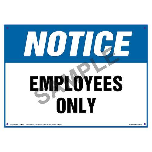 Notice: Employees Only Sign - OSHA (09825)