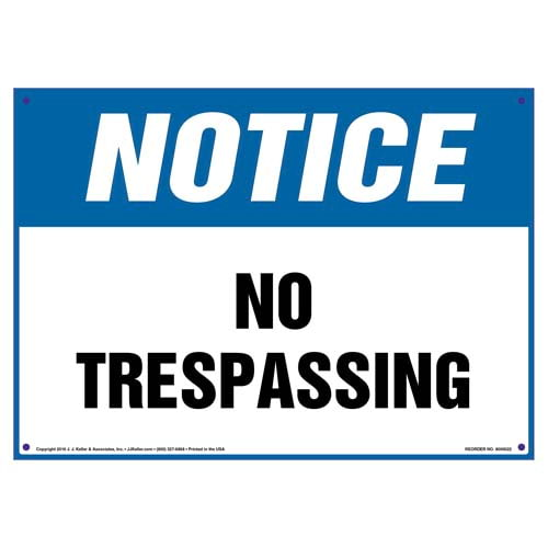 Notice: No Trespassing Sign - OSHA (09827)