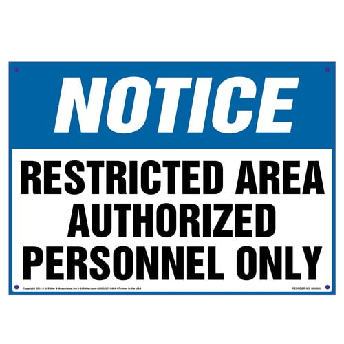 Notice: Restricted Area Authorized Personnel Only Sign - OSHA (09828)