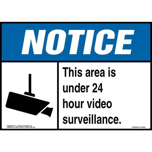 Notice: This Area Is Under 24 Hour Video Surveillance Sign - ANSI (09829)