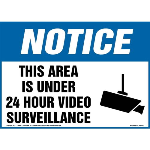 Notice: This Area Is Under 24 Hour Video Surveillance Sign - OSHA (09830)