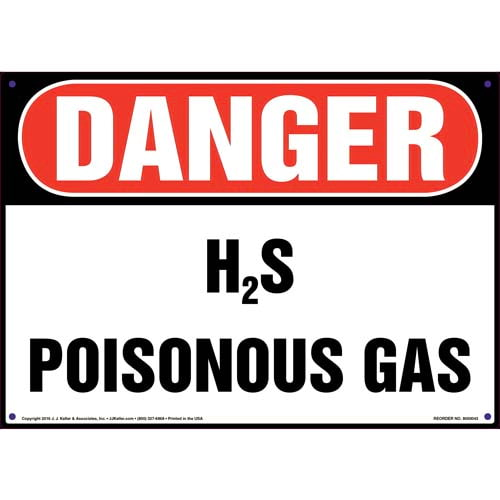 Danger: H2S Poisonous Gas Sign - OSHA (09848)