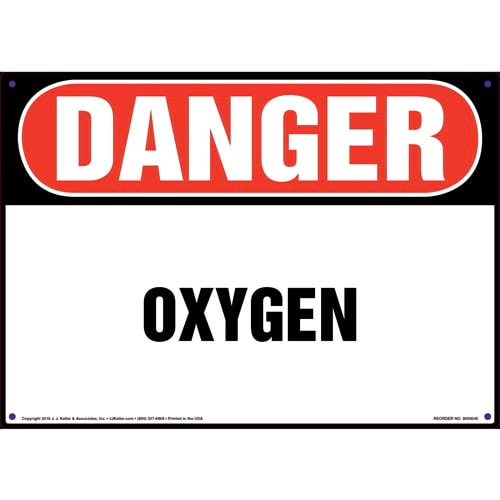 Danger: Oxygen Sign - OSHA (09850)