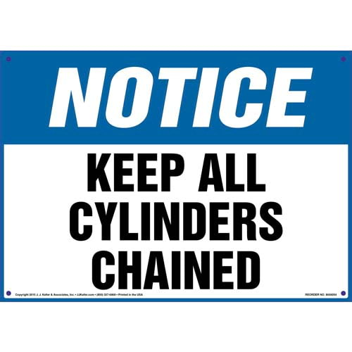 Notice: Keep All Cylinders Chained Sign - OSHA (09859)