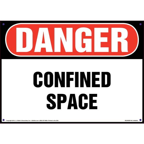Danger: Confined Space Sign - OSHA (09863)