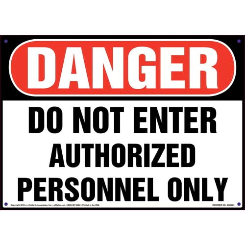 Danger: Do Not Enter Authorized Personnel Only Sign - OSHA (09868)