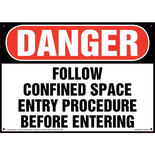 Danger: Follow Confined Space Entry Procedure Sign - OSHA (09869)
