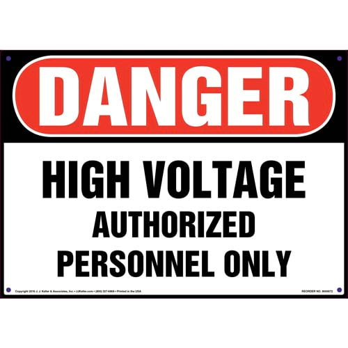 Danger: High Voltage Authorized Personnel Only - OSHA Sign (09877)