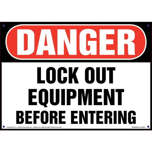 Danger: Lockout Equipment Before Entering - OSHA Sign (09881)