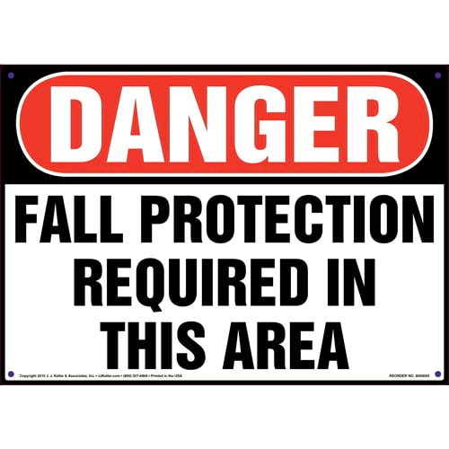 Danger: Fall Protection Required In This Area - OSHA Sign (09898)