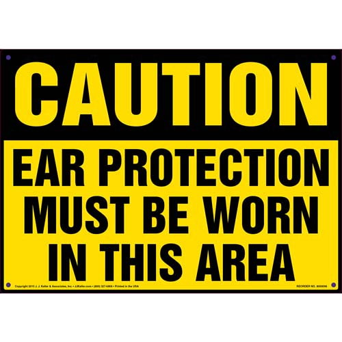 Caution: Ear Protection Must Be Worn In This Area - OSHA Sign (09903)