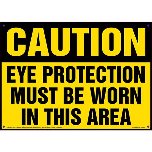Caution: Eye Protection Must Be Worn In This Area - OSHA Sign (09904)