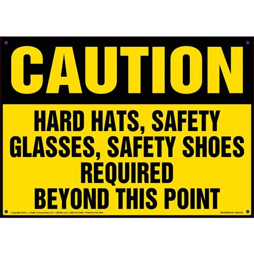 Caution: Hard Hats, Safety Glass, Safety Shoes Required - OSHA Sign (09905)