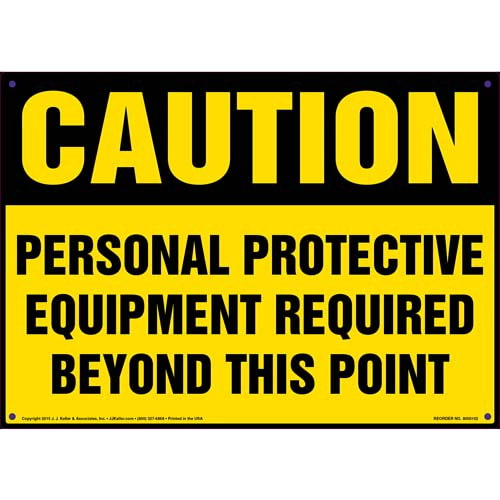 Caution: Personal Protective Equipment Required Beyond This Point - OSHA Sign (09907)