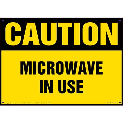 Caution: Microwave In Use - OSHA Sign (09910)