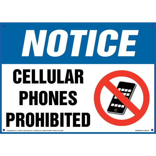 Notice: Cellular Phones Prohibited Sign - OSHA (09912)