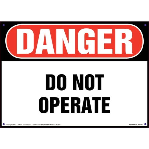 Danger: Do Not Operate Sign - OSHA (09914)