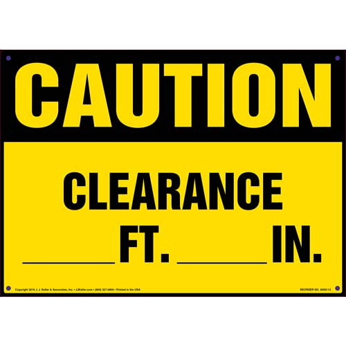 Caution: Clearance _FT _IN Sign - OSHA (09918)