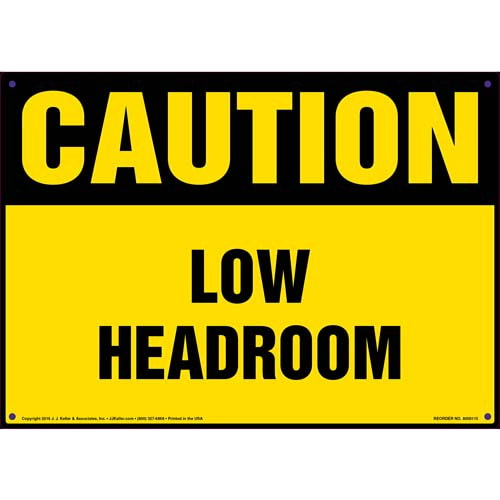 Caution: Low Headroom Sign - OSHA (09920)