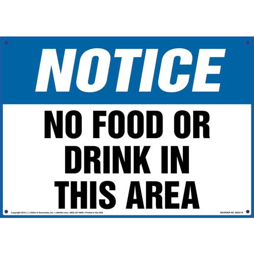 Notice: No Food Or Drink In This Area - OSHA Sign (09924)