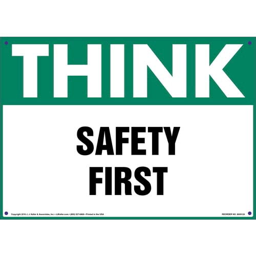 Think: Safety First - OSHA Sign (09929)