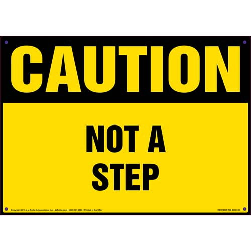 Caution: Not A Step - OSHA Sign (09930)