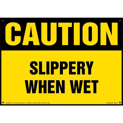Caution: Slippery When Wet - OSHA Sign (09931)