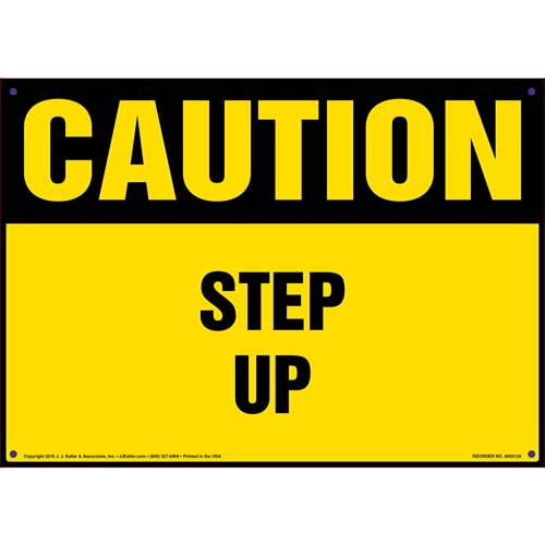 Caution: Step Up - OSHA Sign (09933)