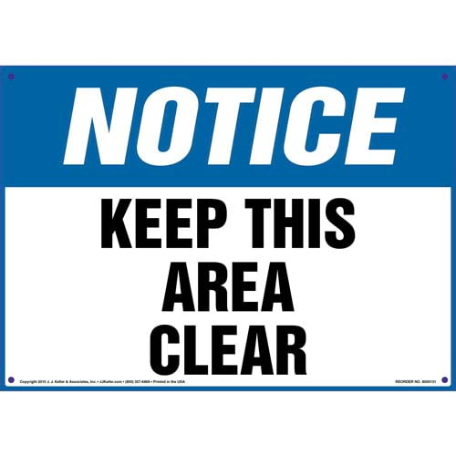Notice: Keep This Area Clear - OSHA Sign (09936)