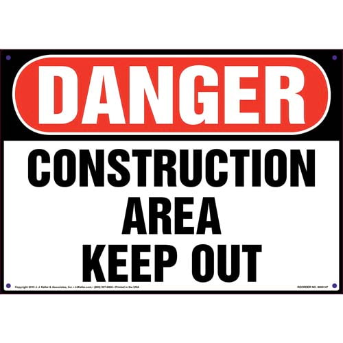 Danger: Construction Area, Keep Out Sign - OSHA (09952)