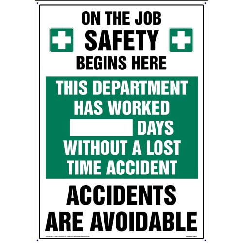 Department Has Worked X Days Without A Lost Time Accident Sign (09956)
