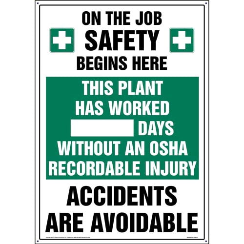 Plant Has Worked X Days Without An OSHA Recordable Injury Sign (09957)