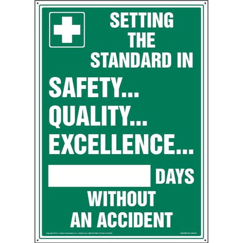 Setting Standard In Safety Quality Excellence X Days Without An Accident Sign (09958)
