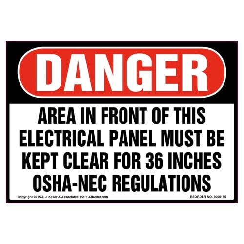 Danger: Area In Front Of This Electrical Panel Must Be Clear - OSHA Label (09960)