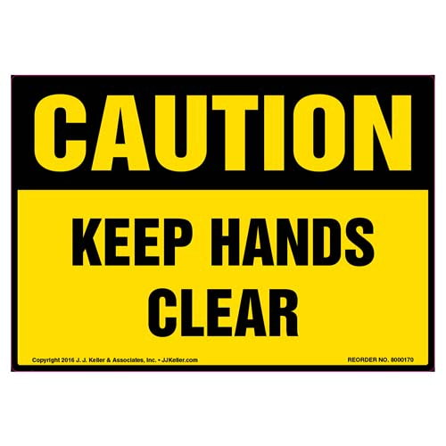 Caution: Keep Hands Clear Label - OSHA (09975)