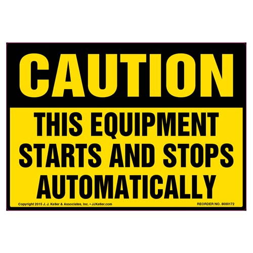 Caution: Equipment Starts and Stops Automatically Label - OSHA (09977)