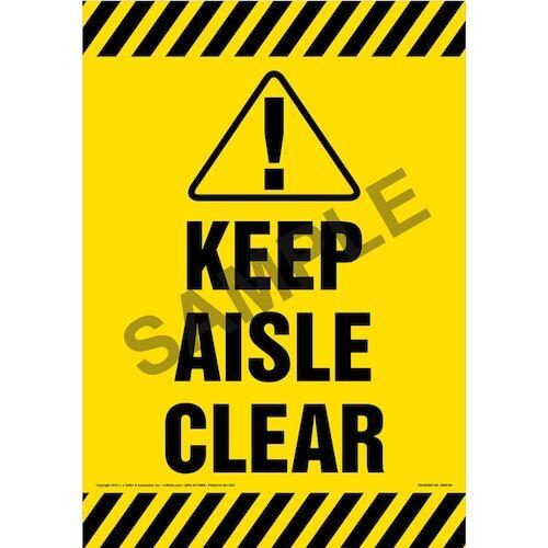 Keep Aisle Clear Sign (09994)