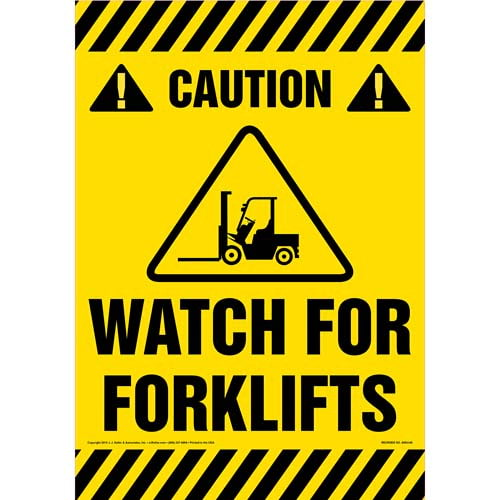 Caution: Watch For Forklifts Sign (09995)
