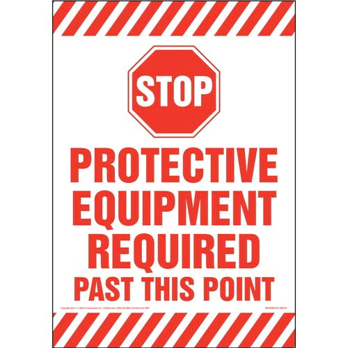 Stop: Protective Equipment Required Past This Point Sign (09996)