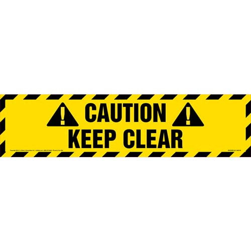 Caution: Keep Clear Sign (09997)