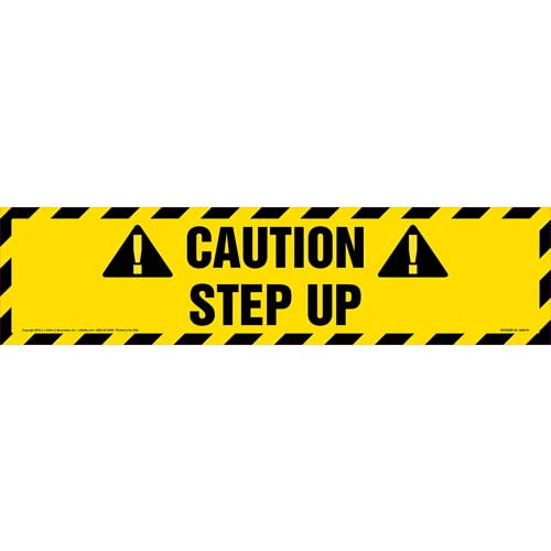 Caution: Step Up Sign (09999)