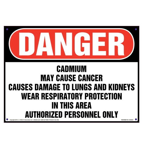 Danger: Cadmium, Authorized Personnel Only Sign - OSHA (010006)